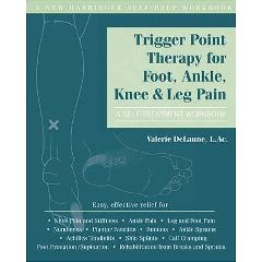 New Harbinger Publications Trigger Point Therapy Foot, Angle, Knee & Leg Pain