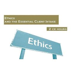 Castine Consulting Ethics And The Essential Client Intake: 2 Continuing Education Hours