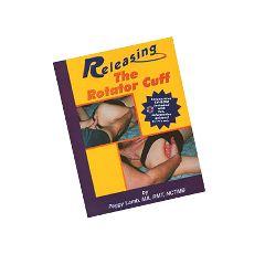Massage Publications Releasing The Rotator Cuff Book