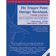 New Harbinger Publications The Trigger Point Therapy Workbook 3Rd Edition