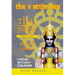 Vedic Conservatory Thai Yoga DVD - The 4 Attitudes 4 Disc Set