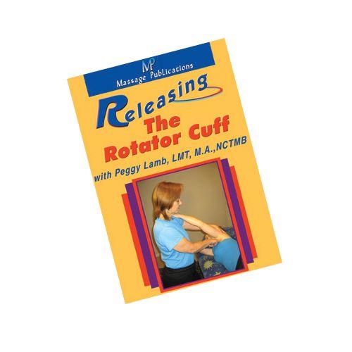 Massage Publications Releasing The Rotator Cuff Dvd Model 549 0175