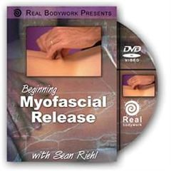 Real Bodywork Beginning Myofascial Release DVD By Sean Riehl