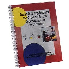 Fitball Swiss Ball Applications for Orthopedic and Sports Medicine - Book