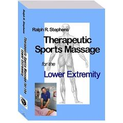 Ralph Stephens Seminars, Llc. R. Stephens Sports Massage For Lower Extremity Dvd