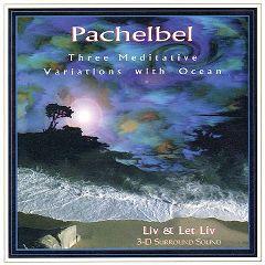 Music Design Pachelbel - Three Meditative Variations CD
