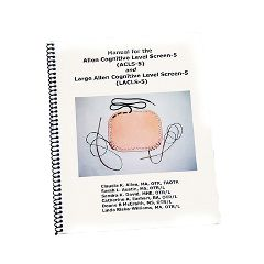 Allen Diagnostic Manual For The Allen Cognitive Level Screen-5 And Large Cognitive Level Screen-5