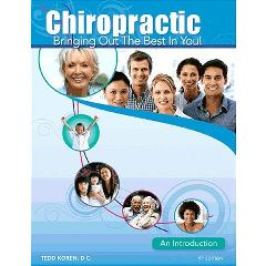 Koren Publications Chiropractic: Bringing Out The Best In You! 9th Edition
