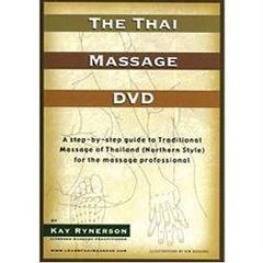 Crow's Wing Studio The Thai Massage DVD By Kay Rynerson
