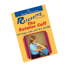 Massage Publications Releasing The Rotator Cuff Dvd